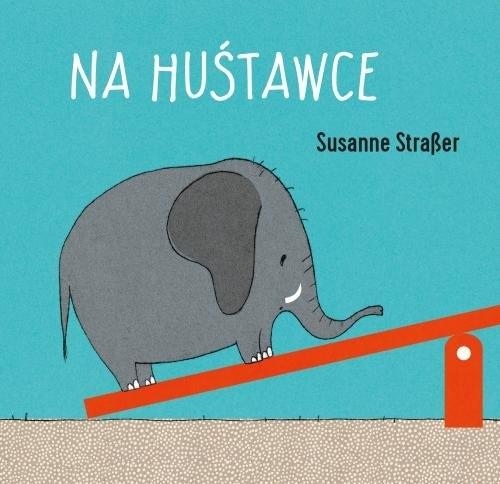 Na huśtawce Straber Susanne