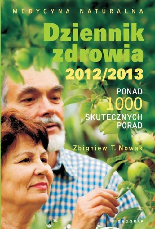 Dziennik zdrowia 2012/2013 Nowak Zbigniew T.