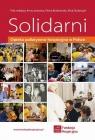 Solidarni. Opieka paliatywno-hospicyjna w Polsce praca zbiorowa
