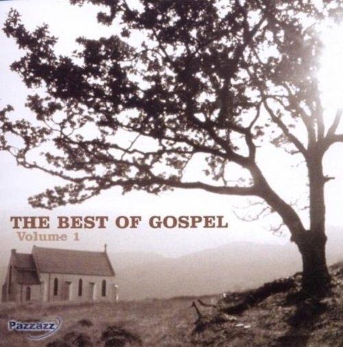 The Best Of Gospel Volume 1