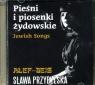 Pieśni i piosenki żydowskie (CDMTJ10462)