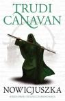 Nowicjuszka Trylogia Czarnego Maga Księga 2 Canavan Trudi