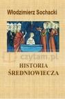Historia średniowiecza Włodzimierz Sochacki