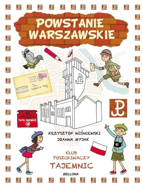 Powstanie Warszawskie Klub Poszukiwaczy Tajemnic Wiśniewski Krzysztof, Myjak Joanna