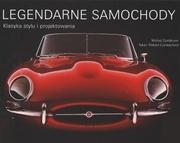 Legendarne samochody. Klasyka stylu i projektowania Michel Zumbrunn, Robert Cumberford