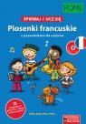 Śpiewaj i ucz się Piosenki francuskie z przewodnikiem dla rodziców