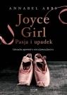Joyce Girl Pasja i upadek. Literacka opowieść o córce Jamesa Joyce`a Abbs Annabel