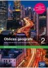 Geografia LO 2 Oblicza geografii Podr ZP w.2020 NE Tomasz Rachwał, Radosław Uliszak, Krzysztof Wiede