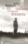 Ballada o dobrym dresiarzu Kochan Marek
