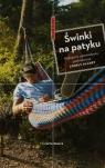 Świnki na patyku Najlepsze opowiadania podróżnicze Lonely Planet