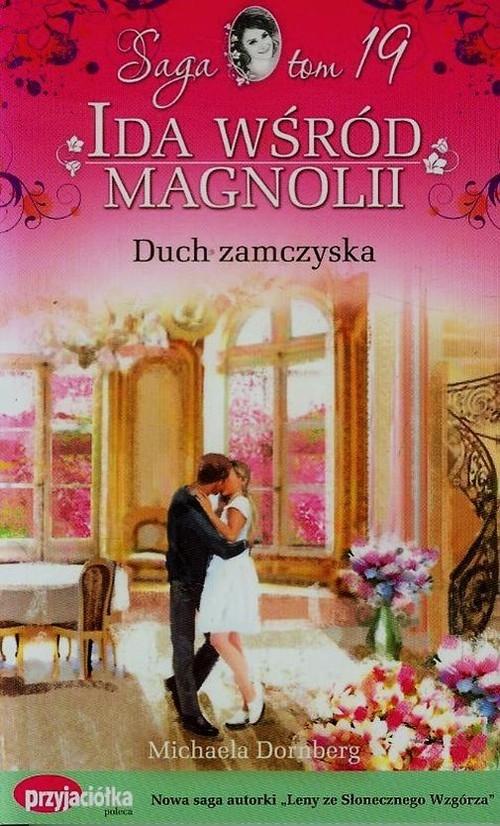 Ida wśród magnolii Tom 19 Duch zamczyska Dornberg Michaela