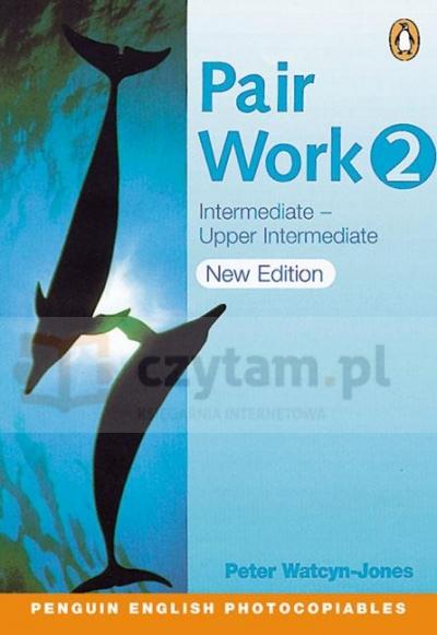 Pair Work 2 Intermediate-Upper Intermediate Peter Watcyn-Jones