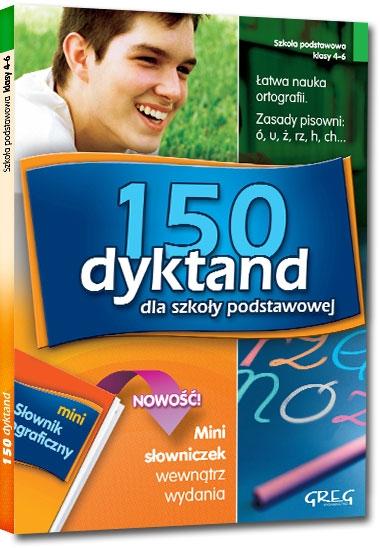 150 dyktand - szkoła podstawowa, klasy 4-6 (Uszkodzona okładka) Elżbieta Szymonek, Beata Kuczera, Krystyna Cygal