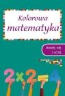 Kolorowa matematyka Zeszyt 2