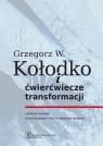 Grzegorz W. Kołodko i ćwierćwiecze transformacji