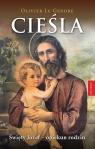 Cieśla. Święty Józef - opiekun rodzin Olivier Le Gendre