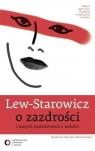 O zazdrości i innych szaleństwach z miłości Lew-Starowicz Zbigniew
