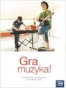 Gra muzyka! Podręcznik