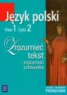 Zrozumieć tekst 1 podręcznik część 2 Liceum technikum Chemperek Dariusz, Kalbarczyk Adam