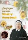 Świąteczne przepisy Siostry Anastazji Pustelnik Anastazjia