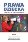Prawa dziecka Perspektywa publicznoprawna