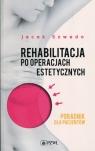 Rehabilitacja po operacjach estetycznychPoradnik dla pacjentów