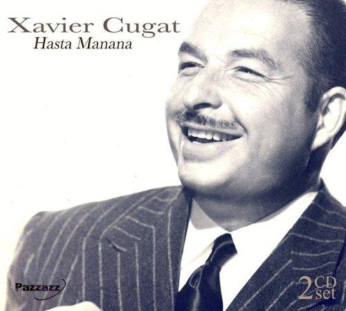 Hasta Manana Xavier Cugat
