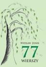 77 wierszy Junik Wiesław