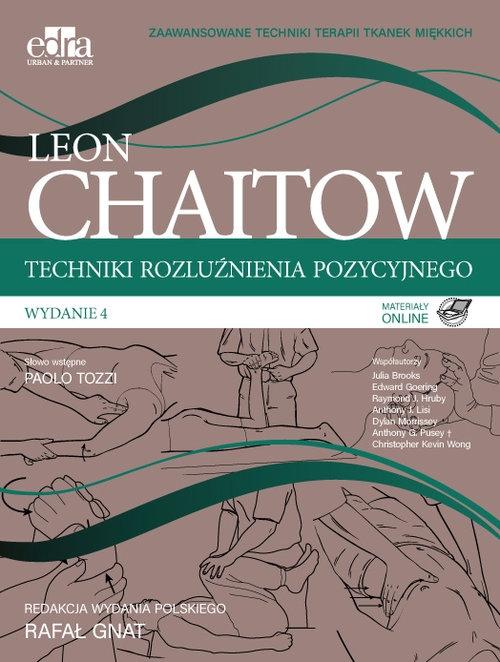Techniki rozluźnienia pozycyjnego. Chaitow Leon