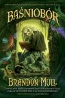 Baśniobór Brandon Mull