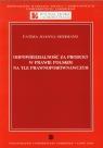 Odpowiedzialność za produkt w prawie polskim na tle prawnoporównawczym