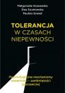 Tolerancja w czasach niepewności