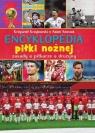 Encyklopedia piłki nożnej Szostak Adam, Krzykowski Krzysztof