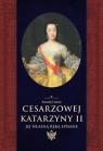 Pamiętniki cesarzowej Katarzyny II jej własną ręką spisane