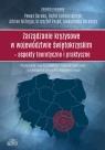 Zarządzanie kryzysowe w województwie świętokrzyskim Aspekty teoretyczne i