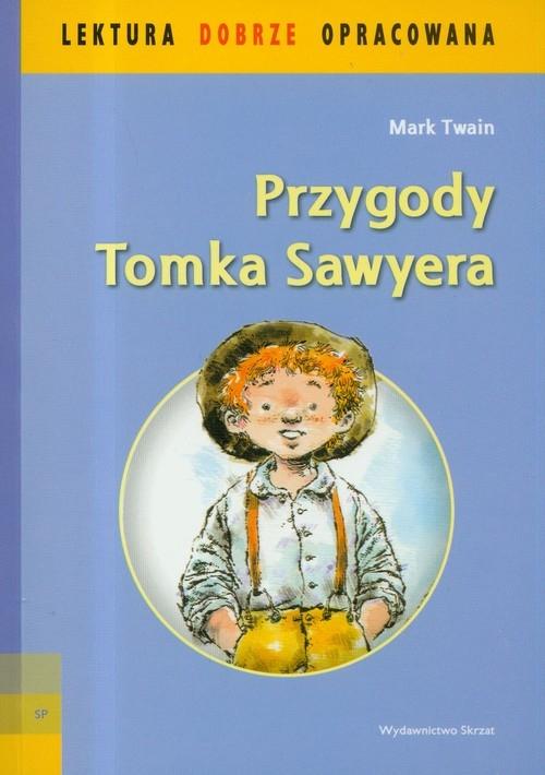 Przygody Tomka Sawyera Twain Mark