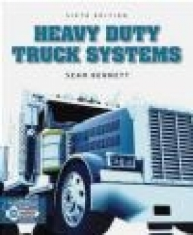 Heavy Duty Truck Systems: Volume II Sean Bennett