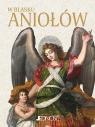 W blasku Aniołów + CD praca zbiorowa