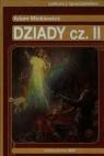 Dziady część II Lektura z opracowaniem Adam Mickiewicz