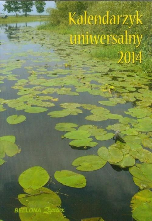 Kalendarzyk uniwersalny 2014 praca zbiorowa