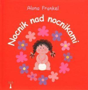 Nocnik nad nocnikami Dziewczynka (Uszkodzona okładka) Frankel Alona