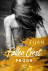 Fallen Crest Tom 4 Próba