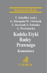 Kodeks Etyki Radcy Prawnego Komentarz Chróścik Włodzimierz, Dźwigała Gerard, Korczak Leszek