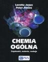 Chemia ogólna Cząsteczki materia reakcje Jones Loretta, Atkins Peter