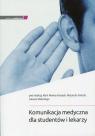 Komunikacja medyczna dla studentów i lekarzy