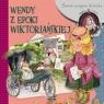 Świat oczyma dziecka. Wendy z epoki wiktoriańskie