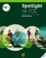 Spotlight on FCE SB (+My FCE Online Pack) Jon Naunton, John Hughes, Alastair Lane