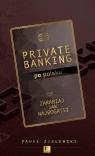 Private banking po polsku Paweł Zielewski