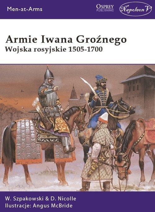 Armie Iwana Groźnego Szpakowski Wiaczesław, Nicolle David