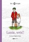 Lassie, wróć!  Knight Eric